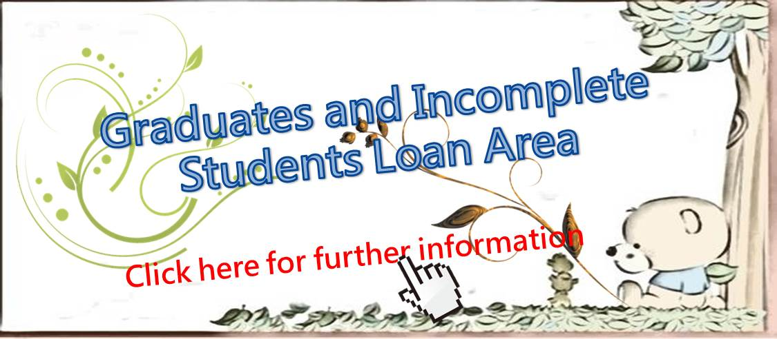 Graduates and Incomplete Students Loan Area